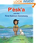 P'�sk'a and the First Salmon Ceremony