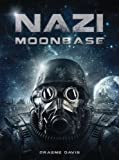 img - for Nazi Moonbase (Dark Osprey) book / textbook / text book