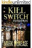 Kill Switch: A Kyle Callahan Mystery (Kyle Callahan Mysteries Book 5)