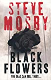 img - for Black Flowers book / textbook / text book