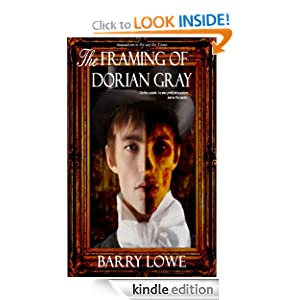 The Framing of Dorian Gray Barry Lowe