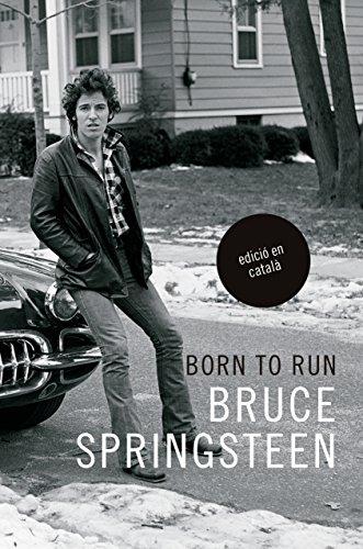 Born To Run (Edició en catalá)