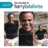 Playlist: The Very Best of Harry Belafonte