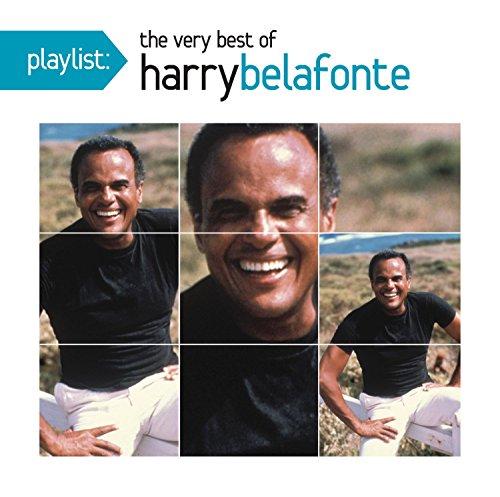 Harry Belafonte - Playlist: The Very Best Of Harry Belafonte - Zortam Music