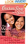 Chicken Soup for the Soul: The Magic...