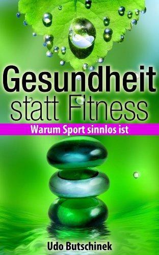 Gesundheit statt Fitness (German Edition) PDF