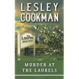Murder at the Laurels (Libby Sarjeant Mysteries)by Lesley Cookman