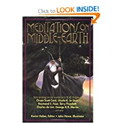 Meditations on Middle-Earth: New Writing on the Worlds of J. R. R. Tolkien by Orson Scott Card, Ursula K. Le... by Karen Haber and John Howe