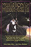 Meditations on Middle-Earth: New Writing on the Worlds of J. R. R. Tolkien by Orson Scott Card, Ursula K. Le Guin, Raymond E. Feist, Terry Pratchett, Charles de Lint, George R. R. Martin, and more (0312275366) by Karen Haber