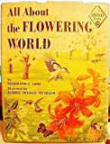 img - for All About the Flowering World. book / textbook / text book