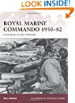 Royal Marine Commando 1950-82: From K...