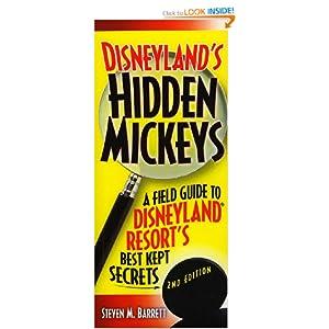 Downloads Disneyland's Hidden Mickeys: A Field Guide to Disneyland Resort's Best-Kept Secrets, 2nd Edition