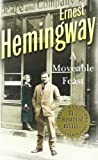 A Moveable Feast: The Restored Edition by Hemingway, Ernest (2011)