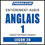 ESL French Phase 1, Unit 26: Learn to Speak and Understand English as a Second Language with Pimsleur Language Programs |  Pimsleur