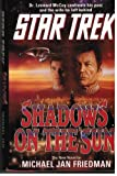 Shadows on the Sun (Star Trek) (0671869094) by Friedman, Michael Jan