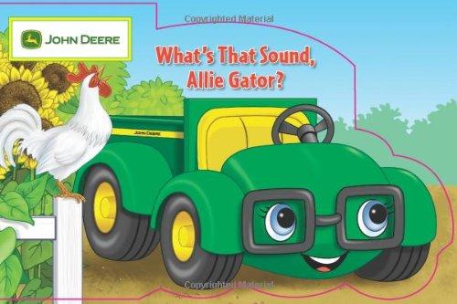 What'S That Sound, Allie Gator? (John Deere)