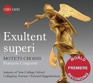 Couperin: Exultent Superi/ Motets Choisis