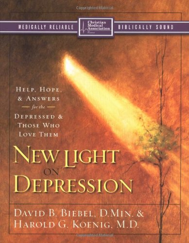 New Light on Depression Help Hope and Answers for the Depressed and Those Who Love Them310247322