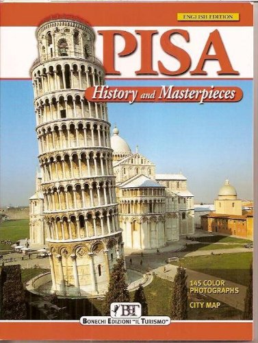 Pisa: History and Masterpieces (History & Masterpieces)