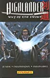 img - for Highlander: Way of the Sword (Highlander (Dynamite Paperback)) book / textbook / text book