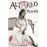 Altared Plans ~ Rebecca Cornish Talley
