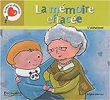 echange, troc Brigitte Marleau - La mémoire effacée : L'alzheimer