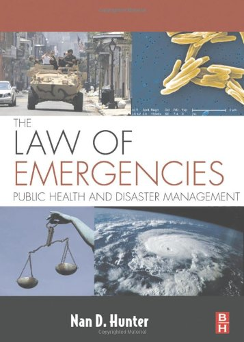 The Law of Emergencies: Public Health and Disaster...