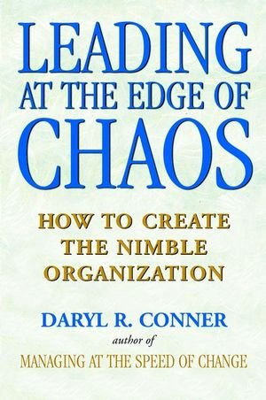 Leading at the Edge of Chaos: How to Create the Nimble...