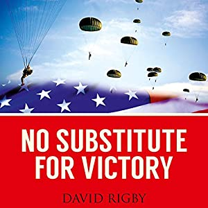No Substitute for Victory Audiobook