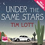 Under the Same Stars | Tim Lott