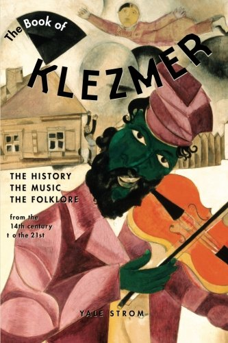Book of Klezmer: The History, the Music, the Folklore