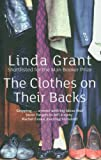Linda Grant The Clothes On Their Backs