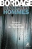Les Derniers Hommes �pisode 3: Les l�gions de l'Apocalypse