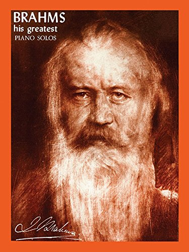 Brahms - His Greatest (His Greatest Piano Solos)