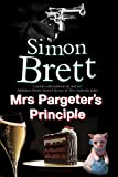 Mrs Pargeter's Principle: A cozy mystery featuring the return of Mrs Pargeter