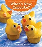 img - for What's New, Cupcake?: Ingeniously Simple Designs for Every Occasion book / textbook / text book