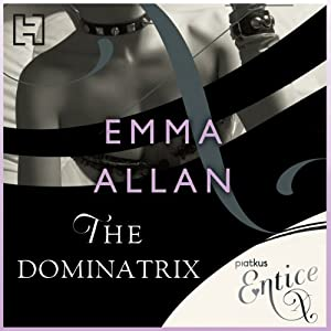 The Dominatrix | [Emma Allan]