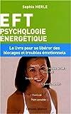 echange, troc Sophie Merle - EFT : Psychologie énergétique