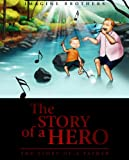 The Story of a Hero, The Story of a Father