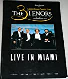The Three Tenors in Concert 1996/1997 Live in Miami OFficial Program Book of the World Tour