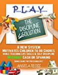 PLAY The Discipline Solution: A New S...