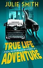 True-Life Adventure  (Paul Mcdonald Mystery #1) (The Paul Mcdonald Series)