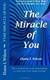 img - for The Miracle of You book / textbook / text book
