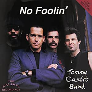 tommy castro   no foolin   amazon   music