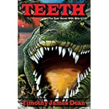 TEETH - The Epic Novel With Bite (The South Pacific Trilogy Book 1) ~ Timothy James Dean