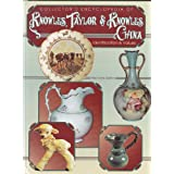 Collector's Encyclopedia of Knowles, Taylor and Knowles China: Identification and Values