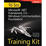MCTS Self-Paced Training Kit (Exam 70-503): Microsoft� .NET Framework 3.5�Windows� Communication Foundation: Microsoft .Net Framework 3.5 Windows ... Foundation (Microsoft Press Training Kit) ~ Bruce Johnson