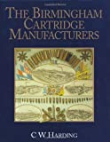 img - for Birmingham Cartridge Manufacturers, The book / textbook / text book