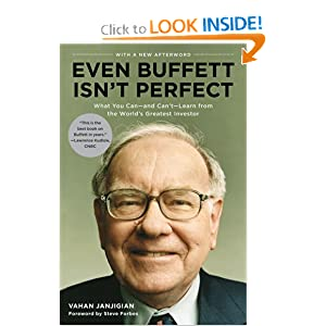 Even Buffett Isn't Perfect: What You Can--and Can't--Learn from the World's Greatest Investor Vahan Janjigian