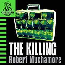 Cherub: The Killing Audiobook by Robert Muchamore Narrated by Simon Scardifield
